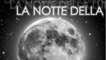 La notte della Luna